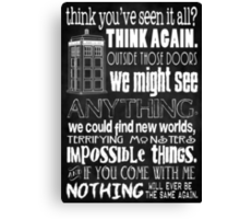 Inspired by The Doctor - Best Doctor Quotes - Typography Design - Never Be the Same Again Quote Canvas Print