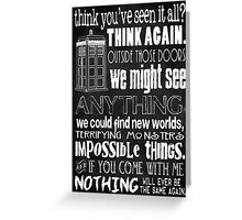 Inspired by The Doctor - Best Doctor Quotes - Typography Design - Never Be the Same Again Quote Greeting Card