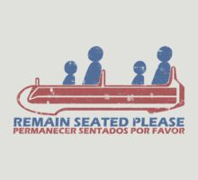 Remain Seated Please by EpcotServo