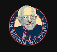 Bernie Sanders - In Bernie We Trust Unisex T-Shirt