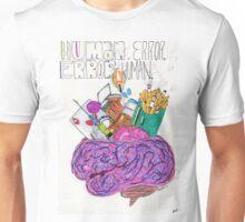 Human Error Unisex T-Shirt