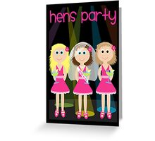 Wedding - Hens Party Greeting Card