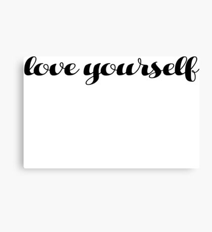 Love yourself Justin Bieber Canvas Print