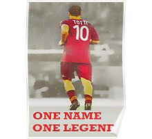 Francesco TOTTI -One Name, One Legend- Poster