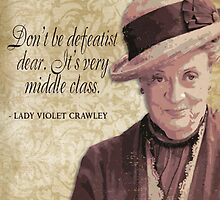 Downton Inspired - The Wit & Wisdom of Lady Violet Crawley on Optimism by traciv