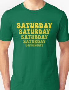SATURDAY Unisex T-Shirt