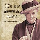 Downton Inspired - The Wit & Wisdom of Lady Violet Crawley on Honesty by traciv