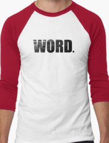 WORD. (Typography)  T-Shirt