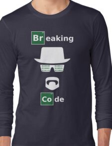 Breaking Code - White/Green on Black Bad Parody Design for Hackers Long Sleeve T-Shirt