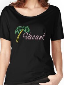 Vacant Neon Sign Women's Relaxed Fit T-Shirt