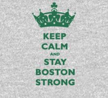Keep Calm and Stay Boston Strong T-Shirt One Piece - Long Sleeve