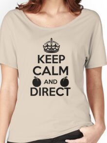 Keep Calm and Direct v2(Black) Women's Relaxed Fit T-Shirt