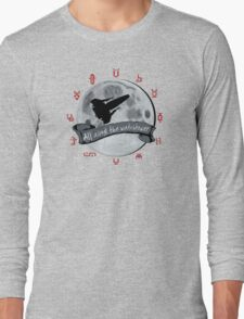 All Along the Watchtower Long Sleeve T-Shirt