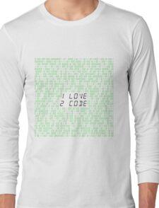 I LOVE 2 CODE Long Sleeve T-Shirt