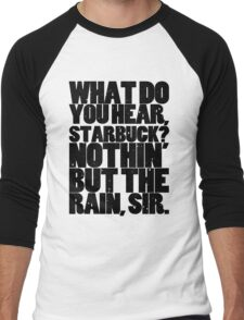 Nothin' but the rain Men's Baseball ¾ T-Shirt