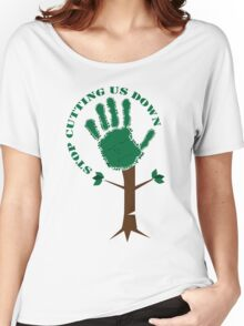 Stop Cutting Trees Women's Relaxed Fit T-Shirt