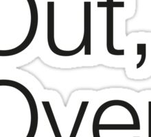 Up, Out, Over & Off Sticker