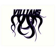 Villians Art Print