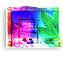 Welcome to Colorado: Now serving High Altitude Snacks Metal Print