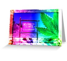 Welcome to Colorado: Now serving High Altitude Snacks Greeting Card