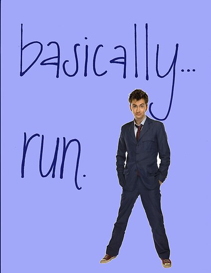 Basically... Run. David Tennant by jamiedanis