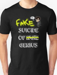 Fake suicide of genius. Unisex T-Shirt