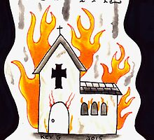 Burn the Church by ArtByKevG