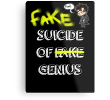 Fake suicide of genius. Metal Print