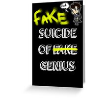 Fake suicide of genius. Greeting Card