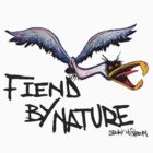 FIEND BY NATURE by SPOOKYMUSHROOM
