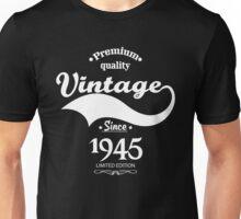 Premium Quality Vintage Since 1945 Limited Edition Unisex T-Shirt