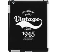 Premium Quality Vintage Since 1945 Limited Edition iPad Case/Skin