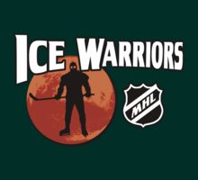 Ice Warriors - Martian Hockey League by awboan