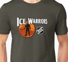Ice Warriors - Martian Hockey League Unisex T-Shirt