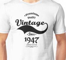 Premium Quality Vintage Since 1947 Limited Edition Unisex T-Shirt