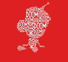 Doom Doom Doom - Gir Unisex T-Shirt