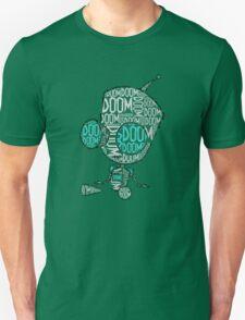 Doom Doom Doom - Gir (Filled in) Unisex T-Shirt