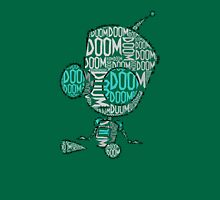 Doom Doom Doom - Gir (Filled in) Unisex T-Shirt