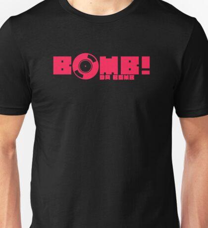 Bomb Da Bomb - Vinyl Music Unisex T-Shirt