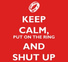 Keep calm - LotR by NanaHayashi