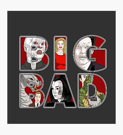 BIG BAD Photographic Print