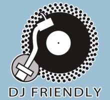 DJ Friendly by HOTDJGEAR