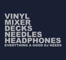 Everything a Good DJ Needs Kids Tee