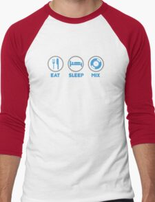 Eat Sleep Mix DJ Shirts Men's Baseball ¾ T-Shirt