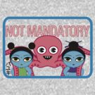 Fruity Oaty Bar! &quot;NOT MANDATORY&quot; Shirt (Firefly/Serenity) by RetroPops