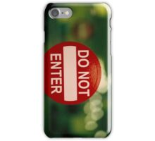 Do Not Enter iPhone Case/Skin