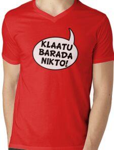 Say: Klaatu Barada Nikto! Mens V-Neck T-Shirt