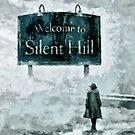 Welcome To Silent Hill by Joe Misrasi