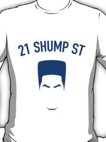 21 Shump St T-Shirt