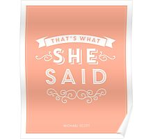 The Office - That's What She Said Poster